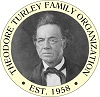 Theodore Turley Family Organization